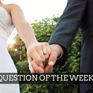Question of the Week: Divorce and Remarriage