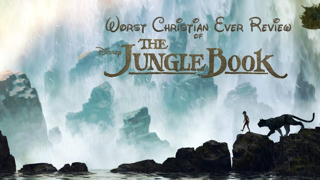 The Jungle Book (2016) Review – What Did It Mean?