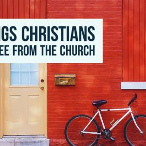 10 Things Christians Want to See from the Church