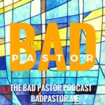 Bad Pastor